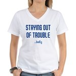 Staying Out Of Trouble (light Women's V-Neck T-Shi