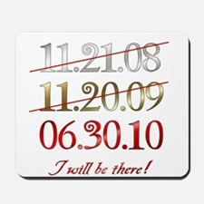 i will be there - dates Mousepad