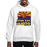 Viva Los SB1070 Hooded Sweatshirt