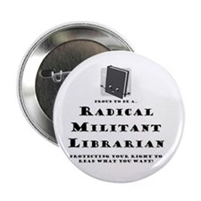 "Unique Radical militant librarians 2.25"" Button (10 pack)"