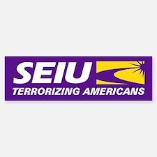 SEIU - Terrorizing Americans, Bumper Bumper Sticker