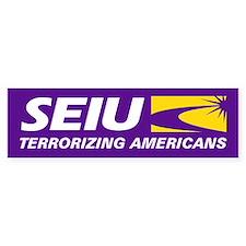 SEIU - Terrorizing Americans, Bumper Sticker