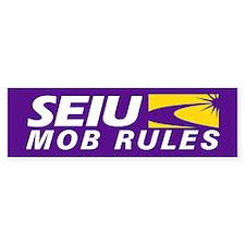 SEIU - Mob Rules, Bumper Sticker