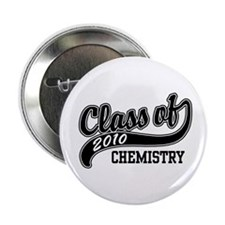 """Class of 2010 Chemistry 2.25"""" Button"""