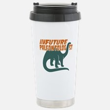 Future Paleontologist Travel Mug