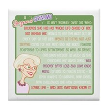 A Gorgeous Grandma Is... Tile Coaster
