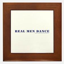 Real Men Dance Framed Tile