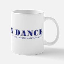 Real Men Dance Mug