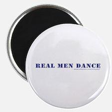 Real Men Dance Magnet