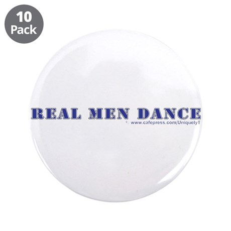 """Real Men Dance 3.5"""" Button (10 pack)"""
