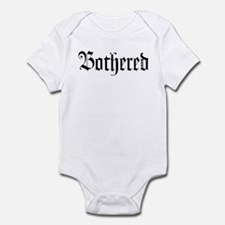 Bothered Infant Bodysuit