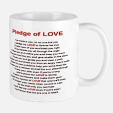PLEDGE OF LOVE Mug