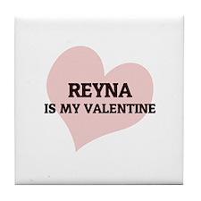 Reyna Is My Valentine Tile Coaster