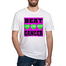 Beat Cancer! Live Love Win! Shirt