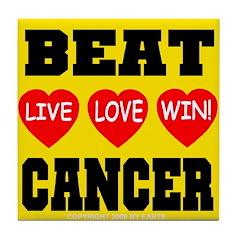 Beat Cancer Live Love Win! Tile Coaster