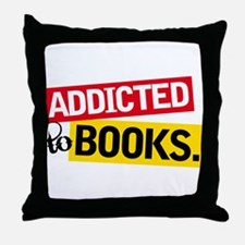 Funny Addicted To Books Throw Pillow