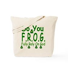 Do you F.R.O.G. Tote Bag