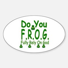 Do you F.R.O.G. Decal