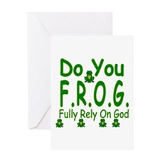 Do you F.R.O.G. Greeting Card