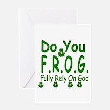 Do you F.R.O.G. Greeting Card