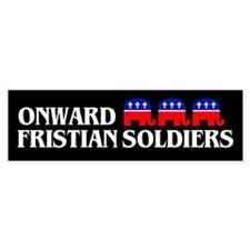 ONWARD FRISTIAN SOLDIERS Bumper Bumper Sticker
