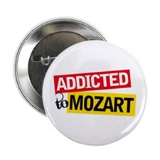 "Addicted To Mozart 2.25"" Button"
