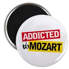Addicted To Mozart Magnet