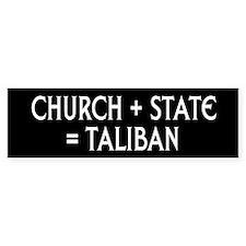 CHURCH + STATE = TALIBAN (Bumper)