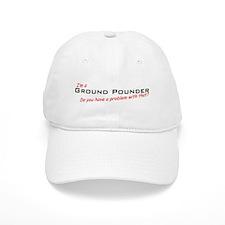 Ground Pounder/Problem! Baseball Cap