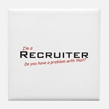 Recruiter/Problem! Tile Coaster