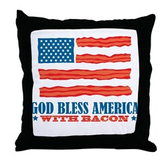 God Bless America With Bacon Throw Pillow