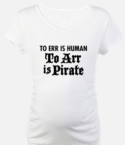 To Arr Is Pirate Shirt