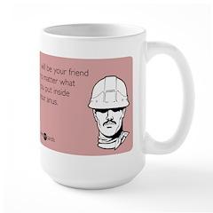 Friend No Matter What Mug