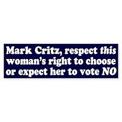 Mark Critz on Abortion Bumper Bumper Sticker