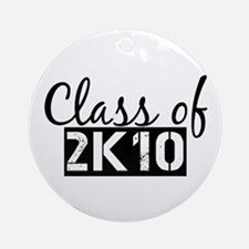 Class of 2K10 (2010) Ornament (Round)