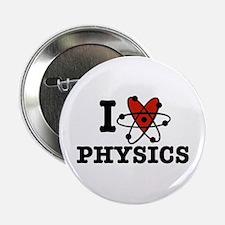 "I Love Physics 2.25"" Button"