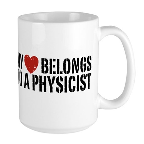 My Heart Belongs To A Physicist Large Mug