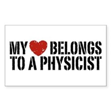 My Heart Belongs To A Physicist Decal