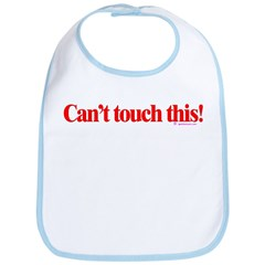 Can't touch this Bib