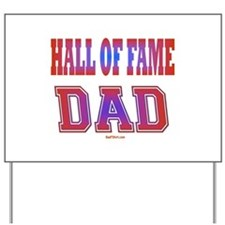 Hall of Fame Father's Day Yard Sign