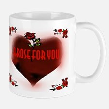 A ROSE FOR YOU Mug