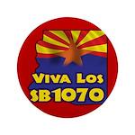 """Viva Los SB1070 3.5"""" Button"""