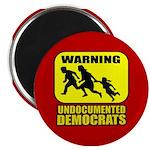 "Undocumented Democrats 2.25"" Magnet (100 pack"