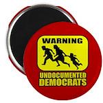 "Undocumented Democrats 2.25"" Magnet (10 pack)"
