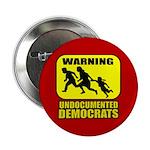 "Undocumented Democrats 2.25"" Button (10 pack)"