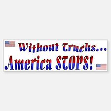 America Stops Bumper Bumper Bumper Sticker