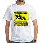 Undocumented Democrats White T-Shirt
