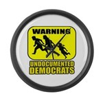 Undocumented Democrats Large Wall Clock