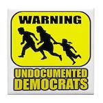 Undocumented Democrats Tile Coaster