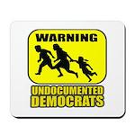 Undocumented Democrats Mousepad